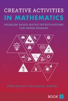Creative Activities in Mathematics Book 2