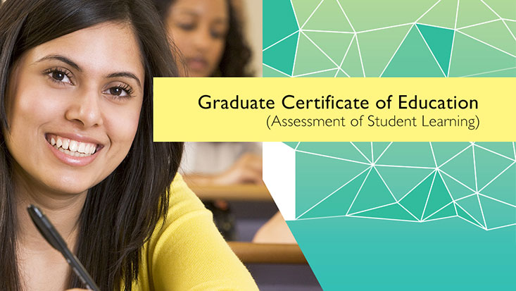 Graduate Certificate of Education (Assessment of Student Learning)
