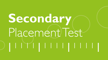Secondary Placement Test (SPT)