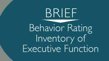 Behavior Rating Inventory of Executive Function (BRIEF)