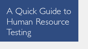 A Quick Guide to Human Resource Testing