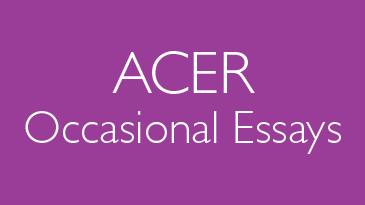 ACER Occasional Essays